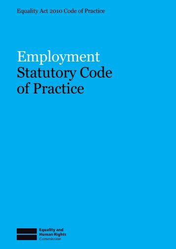 Employment Statutory Code of Practice - Equality and Human Rights ...