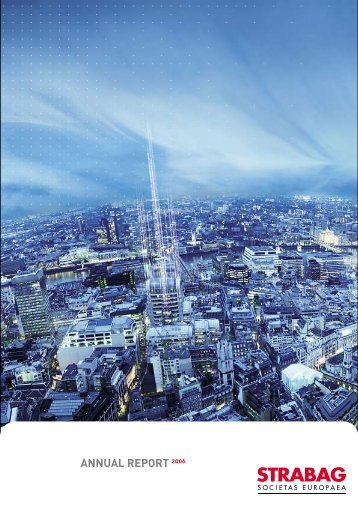 ANNUAL REPORT 2006 - Strabag