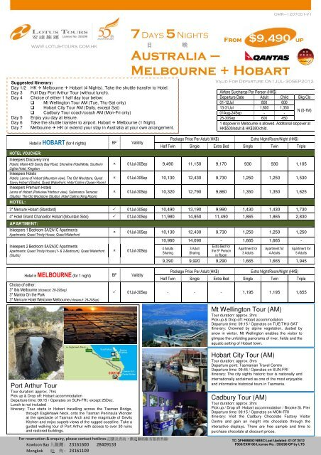 Australia – Melbourne + Hobart - Lotus Tours Limited