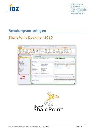 Microsoft SharePoint Designer 2010 Schulungsunterlagen - IOZ AG
