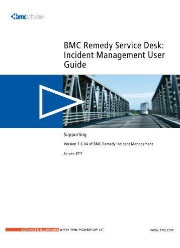 BMC Remedy Service Desk: Incident Management User Guide