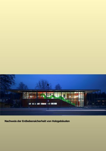 Nachweis der Erdbebensicherheit von Holzgebäuden (PDF)