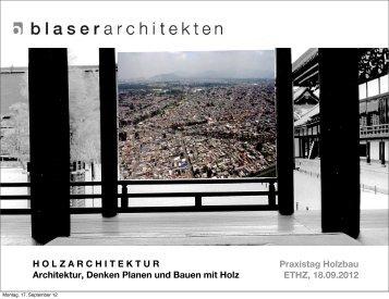 Praxistag Holzbau ETHZ, 18.09.2012 HOLZARCHITEKTUR ... - IBI