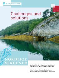 Challenges and solutions - Nordlige Verdener - Nationalmuseet