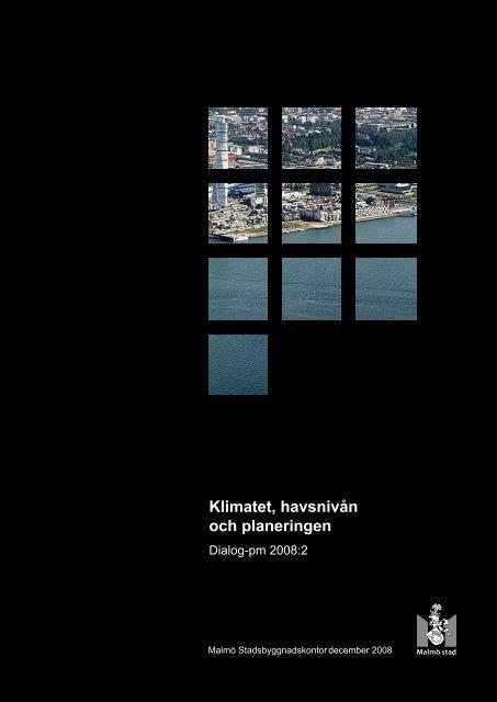 Klimatet, havsnivån och planeringen, Dialog-PM - Malmö stad
