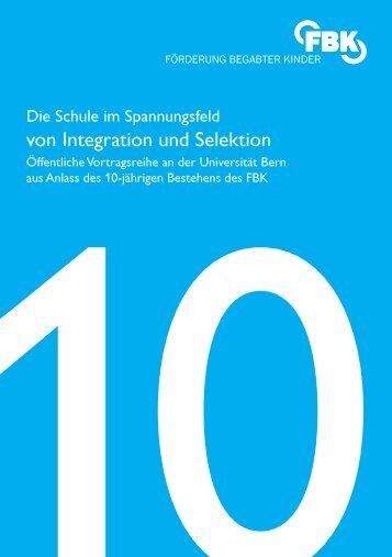 Integration und Selektion - Erziehungsdirektion des Kantons Bern ...