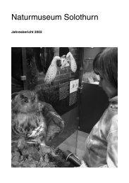 Jahresbericht 2003 - Naturmuseum Solothurn
