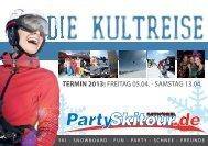 gehts zum aktuellen Flyer der Partyskitour, bitte - Sport Messerer