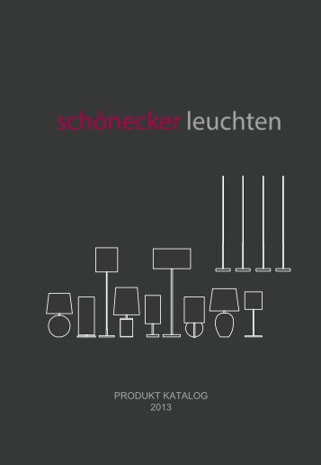 PRODUKT KATALOG 2013 - Schönecker Leuchten