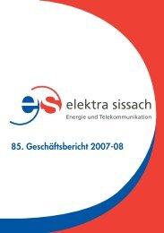 85. Geschäftsbericht 2007-08 - Elektra Sissach