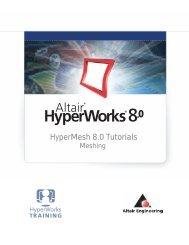 HyperMesh 8.0 Tutorials - A public web server for GW-TRI students
