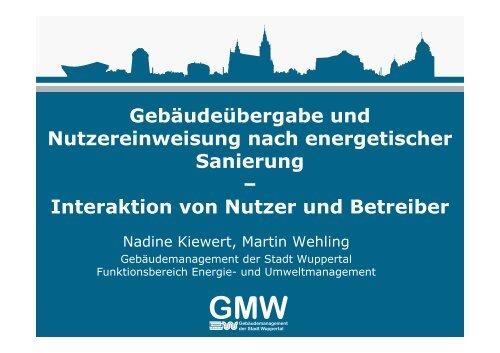 Gebäudeübergabe und Nutzereinweisung nach ... - Stadt Wuppertal