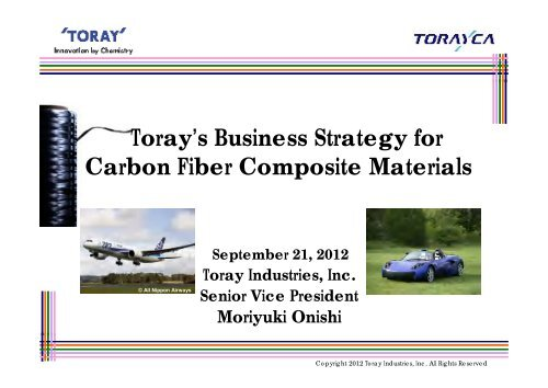Toray's Business Strategy for Carbon Fiber Composite Materials