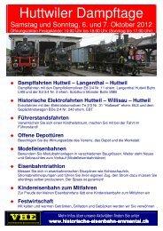 Huttwiler Dampftage - beim Verein Historische Eisenbahn Emmental
