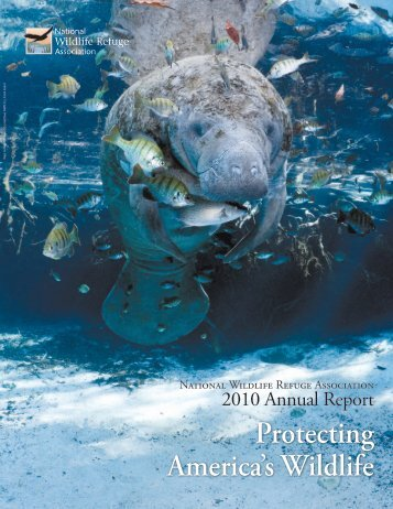 2010 Annual Report - National Wildlife Refuge Association