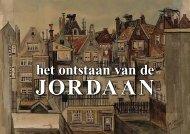 Het ontstaan van de Jordaan - Theo Bakker's Domein