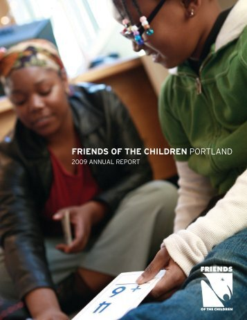 2009 Annual Report - Friends of the Children