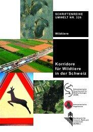 Korridore für Wildtiere in der Schweiz - admin.ch