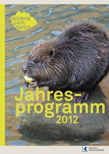 24.01.12, Wildnispark Zürich: Jahresprogramm 2012