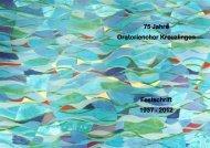 75 Jahre Oratorienchor Kreuzlingen Festschrift 1937 - 2012