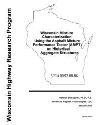 Wisconsin Mixture Characterization Using the Asphalt Mixture ...