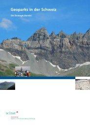 Geoparks in der Schweiz - Platform Geosciences - SCNAT