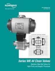 Series WK 44 Clean Valves - Flowserve Corporation