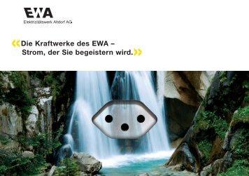 Die Kraftwerke des EWA - EWA Elektrizitätswerk Altdorf AG