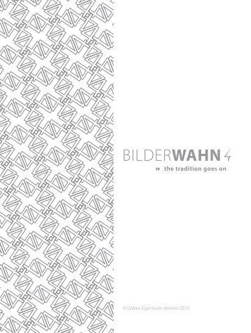 BILDERWAHN - Galerie Eigenheim