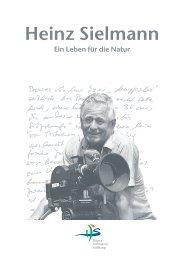 Ein Leben für die Natur - Heinz Sielmann Stiftung