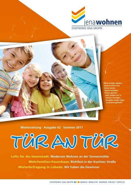 Mieterzeitung · Ausgabe 62 · Sommer 2011 Lofts für ... - jenawohnen