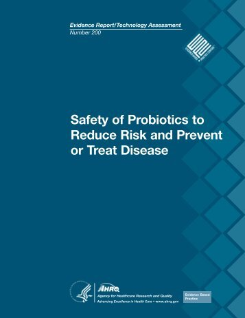 Safety of Probiotics to Reduce Risk and Prevent or Treat Disease