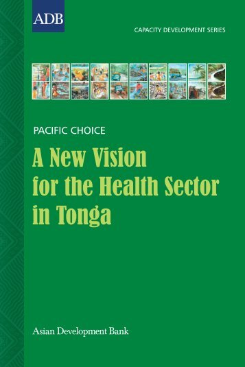 A New Vision for the Health Sector in Tonga - Asian Development ...