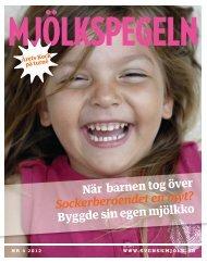 Mjölkspegeln nr 4, 2012 - Svensk Mjölk