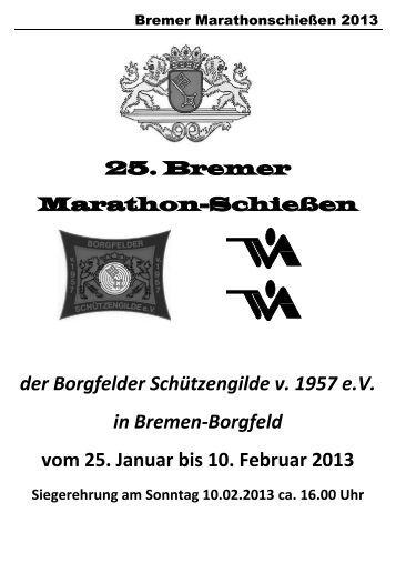 der Borgfelder Schützengilde v. 1957 e.V. in Bremen-Borgfeld vom ...