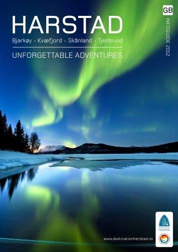 UNFORGETTABLE ADVENTURES - Destination Harstad