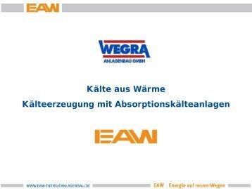 Kälte aus Wärme – Kälteerzeugung mit Absorptionskälteanlagen - ThEGA