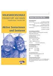 Aktive Senioren_Inhalt_2-08:1-08.qxd - vhs Frankfurt - Frankfurt am ...