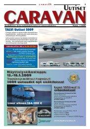 UUSIA MALLISTOJA 2009 ja TALVEN LÖYTÖJÄ - caravan uutiset