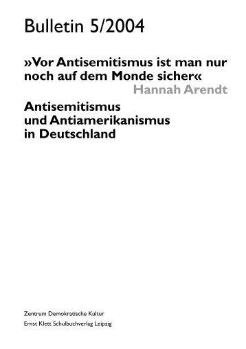 Bulletin 5/2004. Antisemitismus und - Amadeu Antonio Stiftung