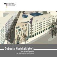 Gebaute Nachhaltigkeit · Der Berliner Dienstsitz des ... - BMU