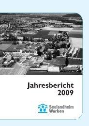 Jahresbericht 2009 - Seelandheim Worben