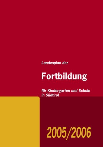 Fortbildung - Kindergarten und Schule in Südtirol