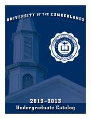2012–2013 Undergraduate Catalog - University of the Cumberlands