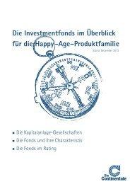 Die Investmentfonds im Überblick für die Happy -Age ... - Continentale