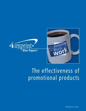 The effectiveness of promotional products - 4imprint Promotional ...