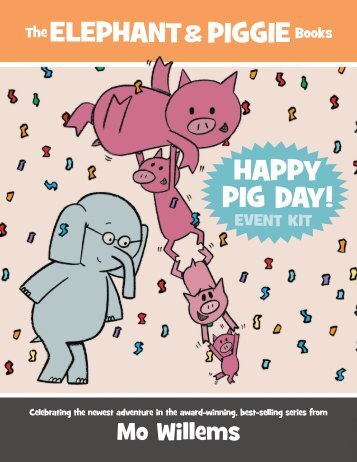Happy Pig Day! Event Kit - Pigeon Presents!