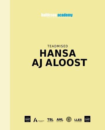 HANSA AJALOOST - Baltic Sea Academy