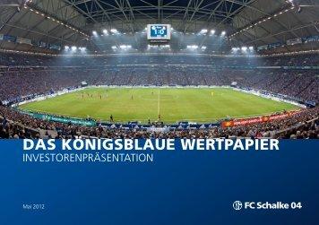 Investorenpräsentation - FC Schalke 04