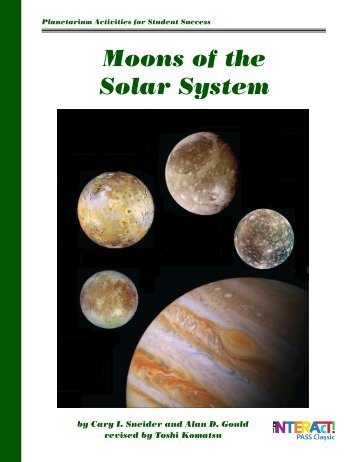 Moons of the Solar System show script - Lawrence Hall of Science